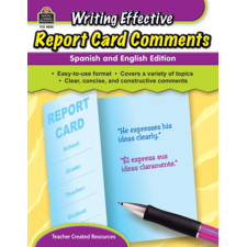 Writing Effective Report Card Comments: Spanish and English Edition