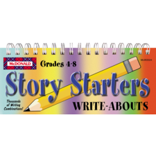 Story Starters Write-Abouts Grades 4-8