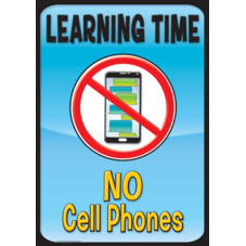 Learning Time, No Cell Phones Positive Poster