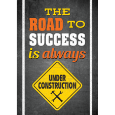 The Road To Success Is Always Under Construction Positive Poster