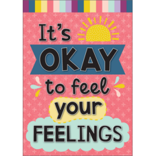 It's Okay to Feel Your Feelings Positive Poster