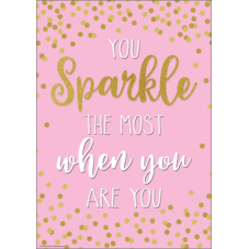 You Sparkle the Most When You Are You Positive Poster