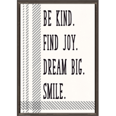 Be Kind. Find Joy. Dream Big. Smile. Positive Poster