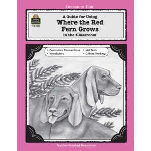 TCR0400 A Guide for Using Where the Red Fern Grows in the Classroom Image