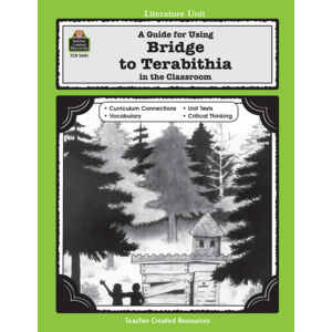 TCR0401 A Guide for Using Bridge to Terabithia in the Classroom Image