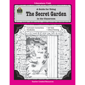 TCR0414 A Guide for Using The Secret Garden in the Classroom Image
