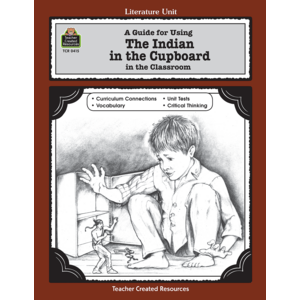 TCR0415 A Guide for Using The Indian in the Cupboard in the Classroom Image