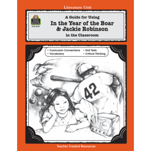 TCR0417 A Guide for Using In the Year of the Boar & Jackie Robinson in the Classroom Image