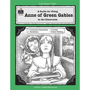 TCR0438 A Guide for Using Anne of Green Gables in the Classroom Image