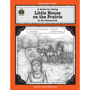 TCR0539 A Guide for Using Little House on the Prairie in the Classroom Image