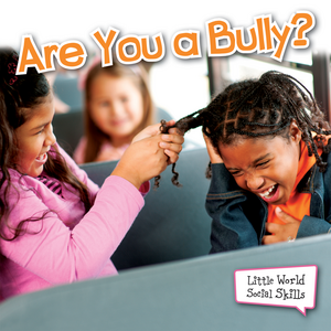 TCR102676 Are You A Bully? (Little World Social Skills) Image