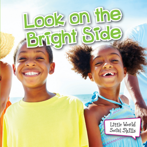 TCR102690 Look on the Bright Side (Little World Social Skills) Image