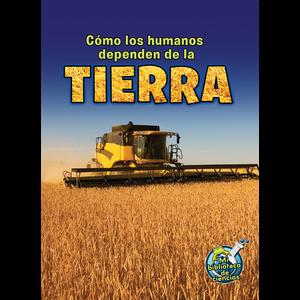 TCR173285 Como los humanos dependen de la Tierra Image