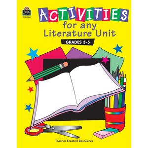 TCR2004 Activities for any Literature Unit Grades 3-5 Image