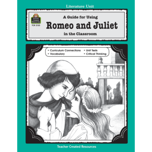 TCR2135 A Guide for Using Romeo and Juliet in the Classroom Image