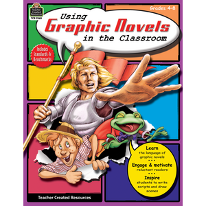 TCR2363 Using Graphic Novels in the Classroom Grade 4-8 Image