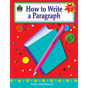 TCR2490 How to Write a Paragraph, Grades 6-8 Image