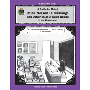 TCR2641 A Guide for Using Miss Nelson is Missing in the Classroom Image