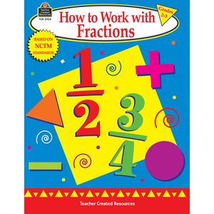 TCR2954 How to Work with Fractions, Grades 2-3 Image