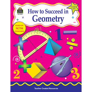 TCR2957 How to Succeed in Geometry, Grades 3-5 Image