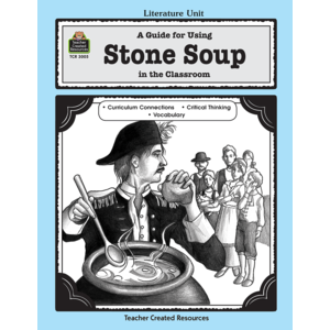 TCR3005 A Guide for Using Stone Soup in the Classroom Image