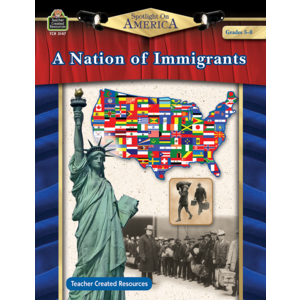 TCR3147 Spotlight On America: A Nation of Immigrants Grade 5-8 Image