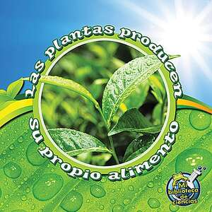 TCR369228 Las plantas producen su propio alimento Image