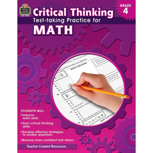 TCR3947 Critical Thinking: Test-taking Practice for Math Grade 4 Image