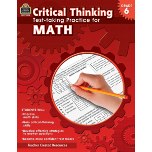 TCR3954 Critical Thinking: Test-taking Practice for Math Grade 6 Image