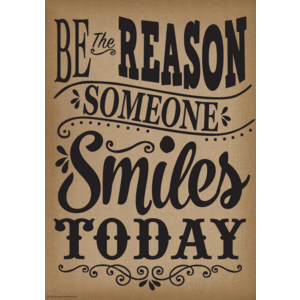 TCR7402 Be the Reason Someone Smiles Today Positive Poster Image