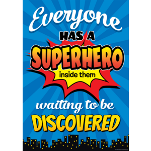 TCR7418 Everyone Has a Superhero Inside Them Waiting to Be Discovered Positive Poster Image