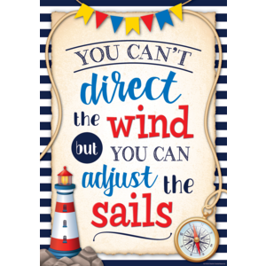 TCR7421 You Can't Direct the Wind but You Can Adjust the Sails Positive Poster Image