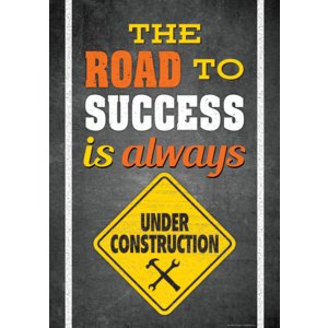 TCR7434 The Road To Success Is Always Under Construction Positive Poster Image