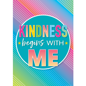 TCR7939 Kindness Begins with Me Positive Poster Image