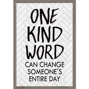 TCR7992 One Kind Word Can Change Someone's Entire Day Positive Poster Image