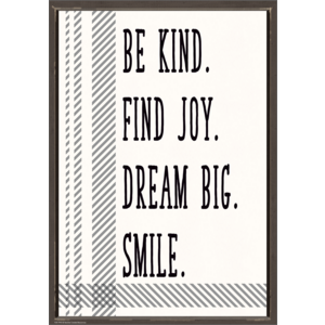 TCR7995 Be Kind. Find Joy. Dream Big. Smile. Positive Poster Image