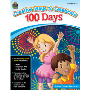 TCR8257 Creative Ways to Celebrate 100 Days Grades K-2 Image