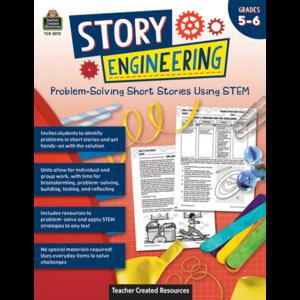 TCR8275 Story Engineering: Problem-Solving Short Stories Using STEM (Gr. 5–6) Image