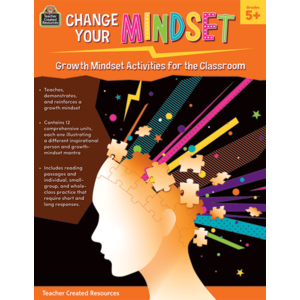 Change Your Mindset: Growth Mindset Activities for the Classroom (Gr. 5+)