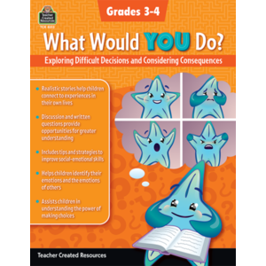TCR8313 What Would YOU Do?: Exploring Difficult Decisions and Considering Consequences (Gr. 3–4) Image