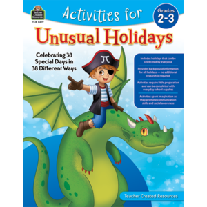 TCR8319 Activities for Unusual Holidays: Celebrating 38 Special Days in 38 Different Ways (Gr. 2–3) Image