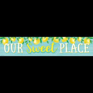 TCR8492 Lemon Zest Our Sweet Place Banner Image