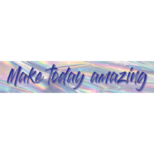 TCR8659 Iridescent Make Today Amazing Banner Image