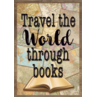 TCR7438 Travel the World Through Books Positive Poster