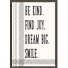 TCR7995 Be Kind. Find Joy. Dream Big. Smile. Positive Poster