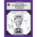 A Guide for Using The Lion, the Witch & the Wardrobe in the Classroom