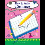 How to Write a Sentence, Grades 1-3