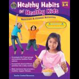 Healthy Habits for Healthy Kids Grade 3-4