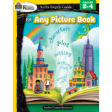 Rigorous Reading: An In-Depth Guide for Any Picture Book Gr 2-4
