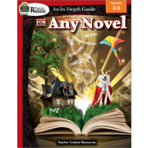 TCR2972 Rigorous Reading: An In-Depth Guide for Any Novel Grade 3-5